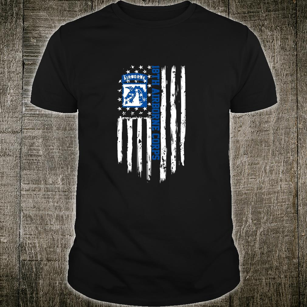 18th Airborne Corps American Flag Shirt