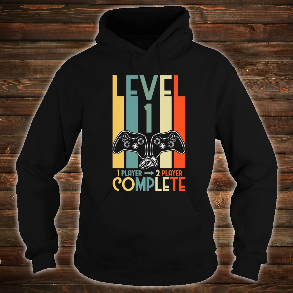 1st Anniversary for Him Her Level 1 Complete Wedding Shirt hoodie