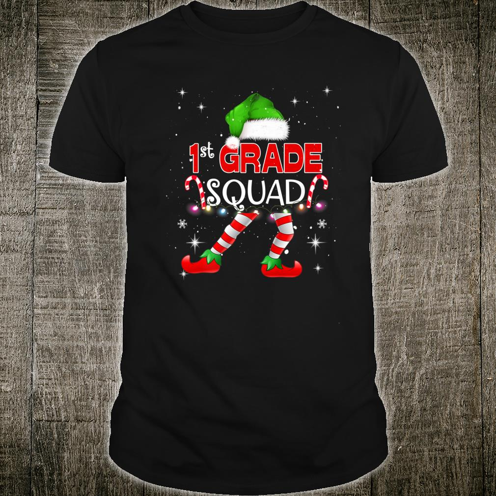 1st Grade Elf Squad Xmas Teacher Student First Shirt