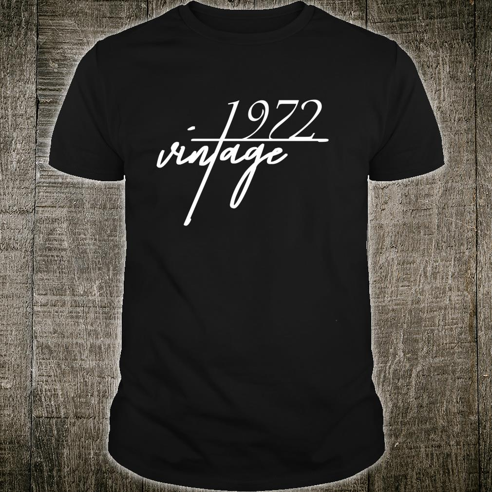 48th Birthday Idea. Vintage 1972 Bday Shirt