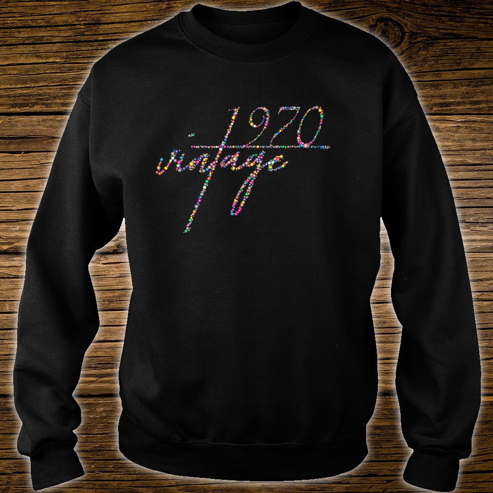 50th Birthday Idea. Vintage 1970 Shirt sweater