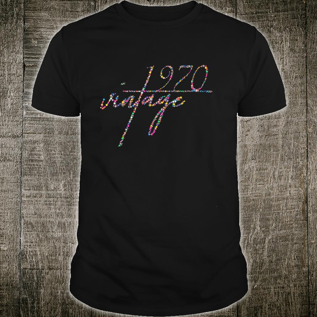 50th Birthday Idea. Vintage 1970 Shirt