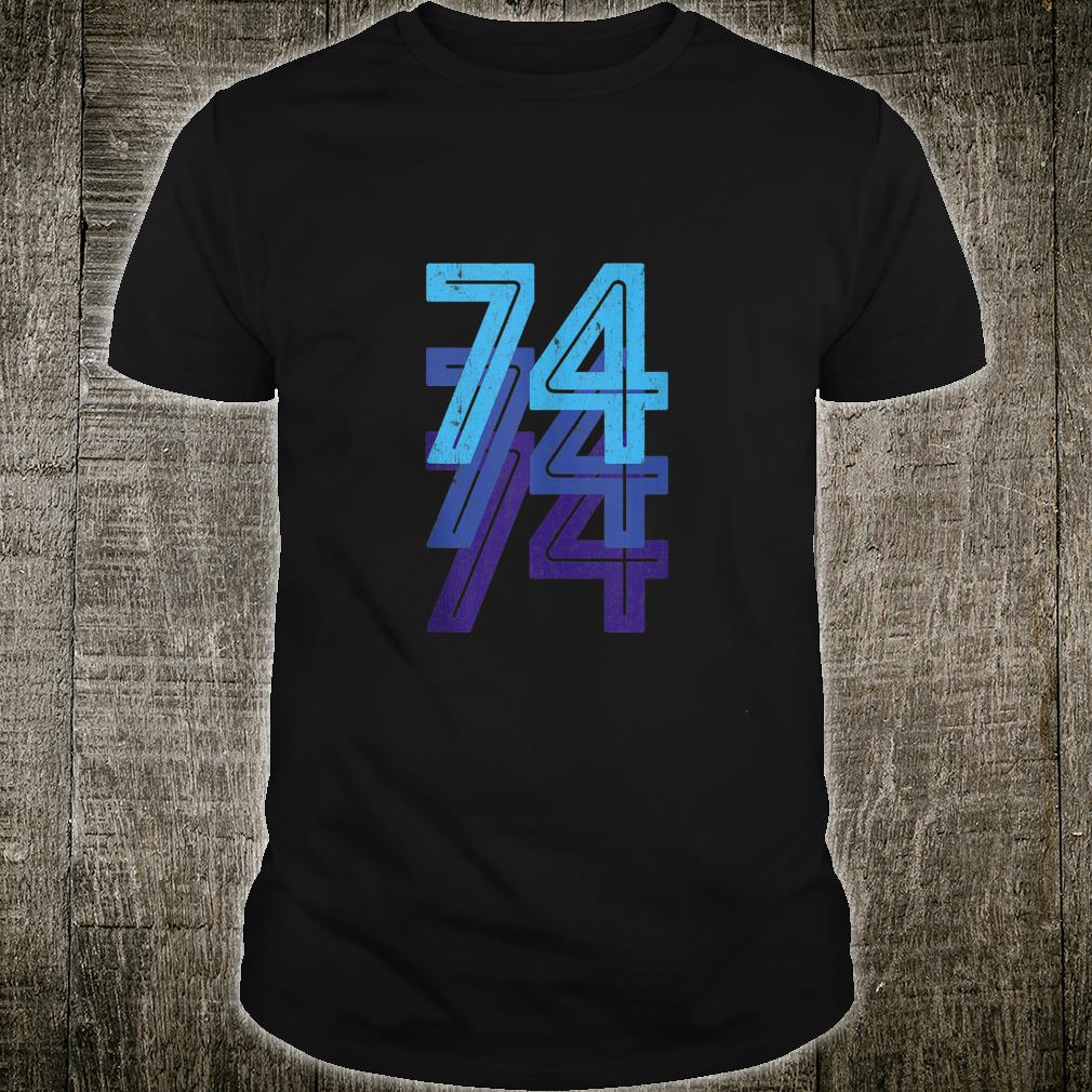 74 Lucky Number 74th Year Birthday Age Sports Team Vintage Shirt