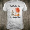 A girl and her dog is beautiful thing Shirt