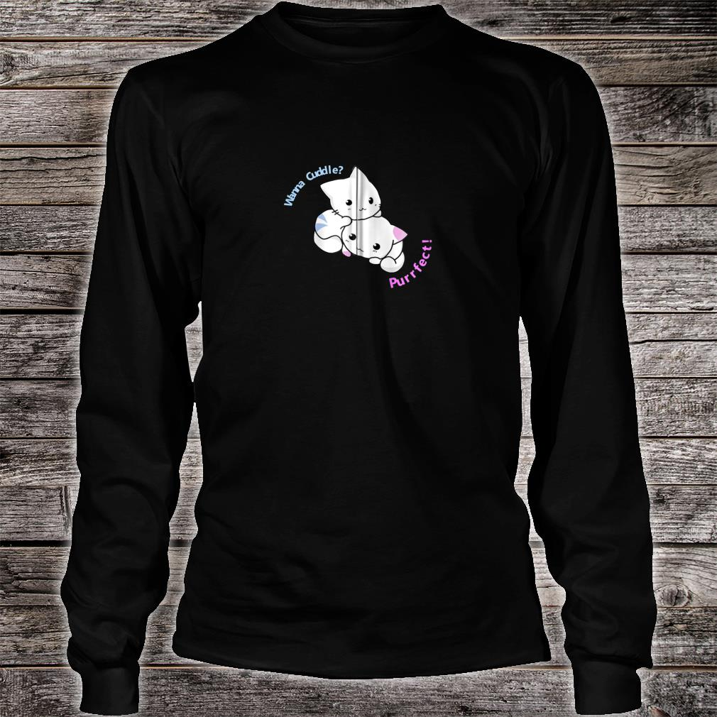 Adorable Cute Kitty Purrfect Cat Meow Cuddle Shirt Long sleeved