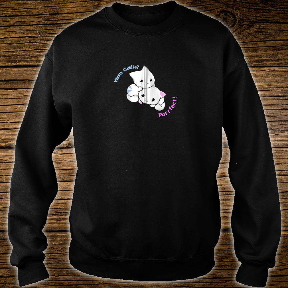Adorable Cute Kitty Purrfect Cat Meow Cuddle Shirt sweater