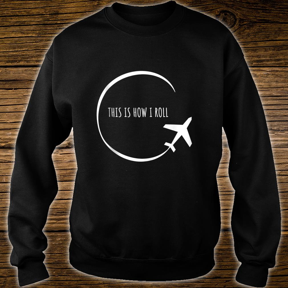 Airplane Vacation Travel Pilot Flying Shirt sweater