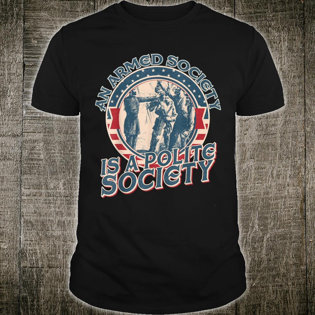 An armed society is a polite society vintage Shirt