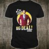 Anchorman Ron Burgundy Kind Of A Big Deal Circle Portrait Shirt