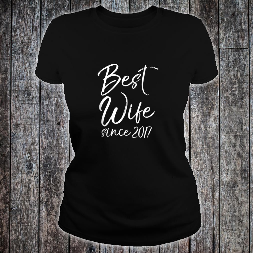Anniversary from Husband to Wife Best Wife Since 2017 Shirt ladies tee