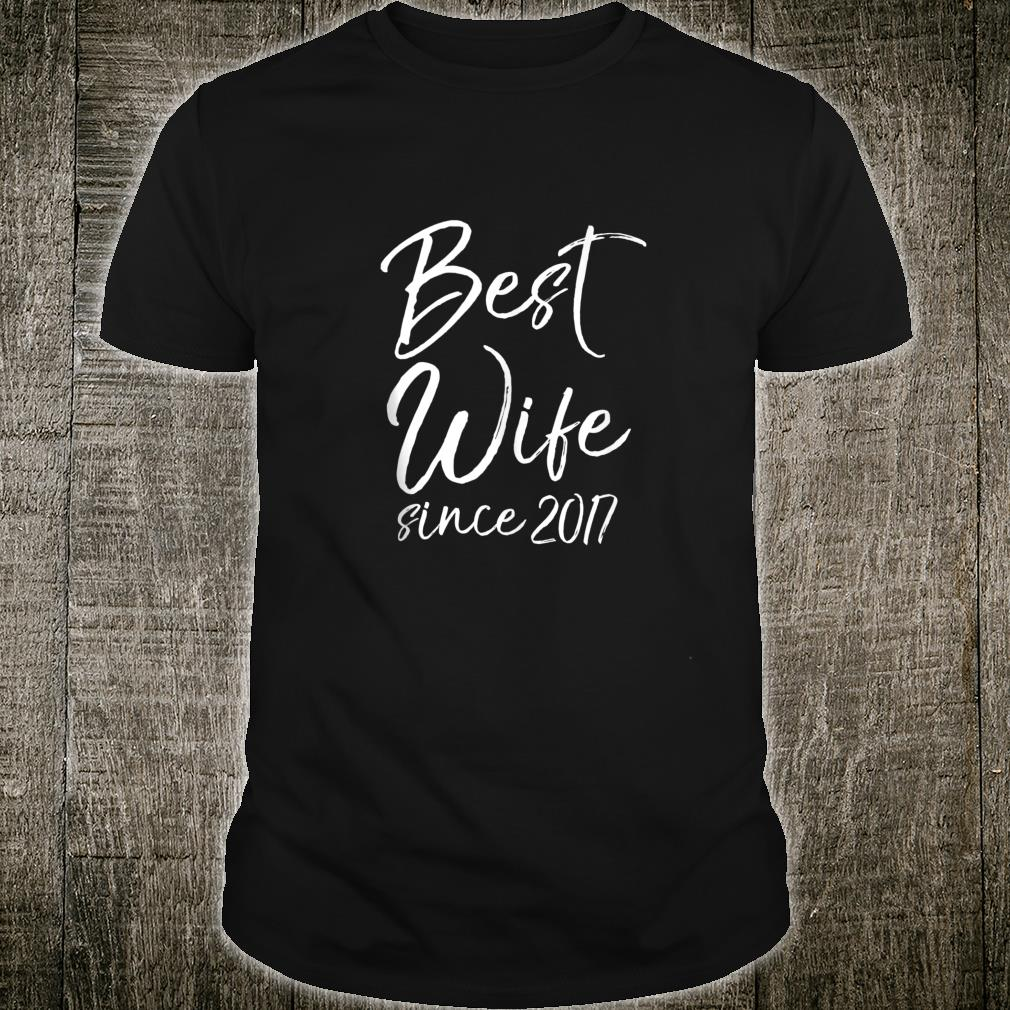 Anniversary from Husband to Wife Best Wife Since 2017 Shirt
