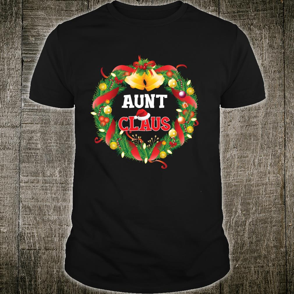 Aunt Claus Christmas Santa Laurel Wreath Ornament Merry Xmas Shirt