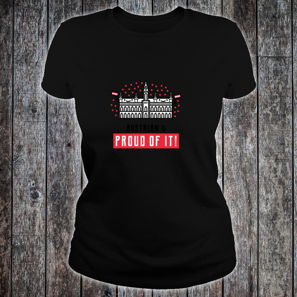 Austrian and Proud of It Shirt ladies tee