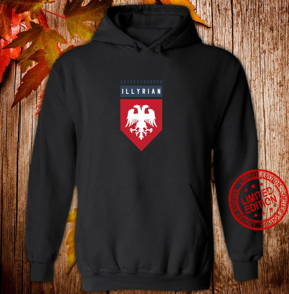 Autochthonous Illyrian Albanian Shirt hoodie