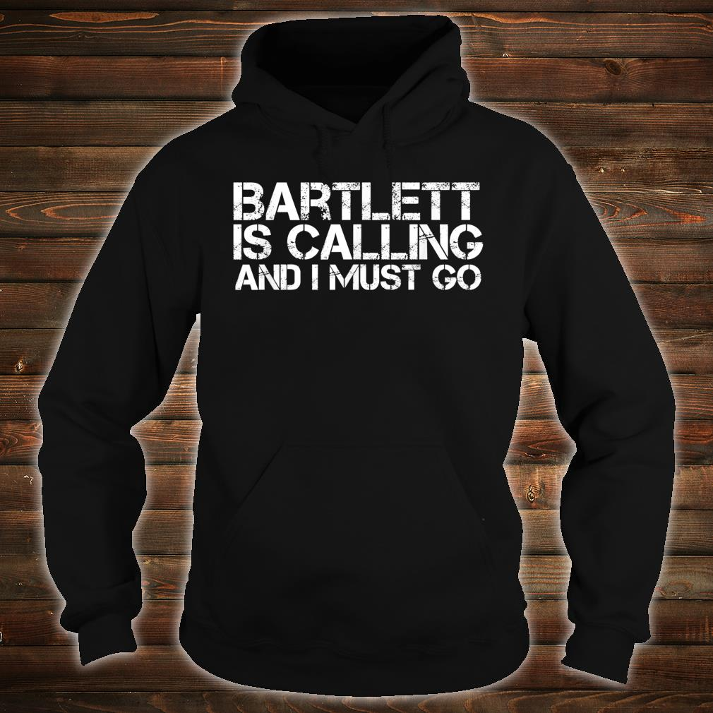 BARTLETT TN TENNESSEE City Trip Home Roots USA Shirt hoodie