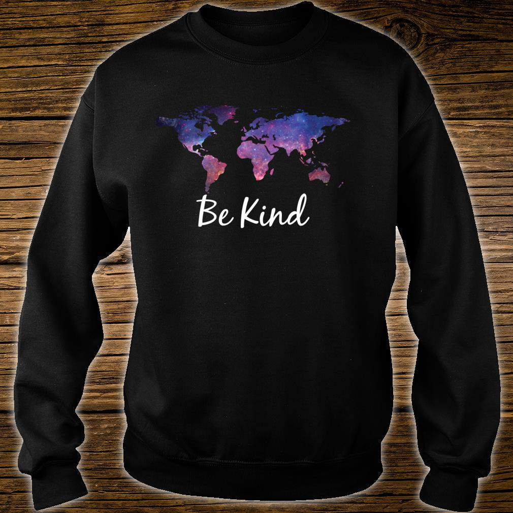 Be Kind Shirt sweater