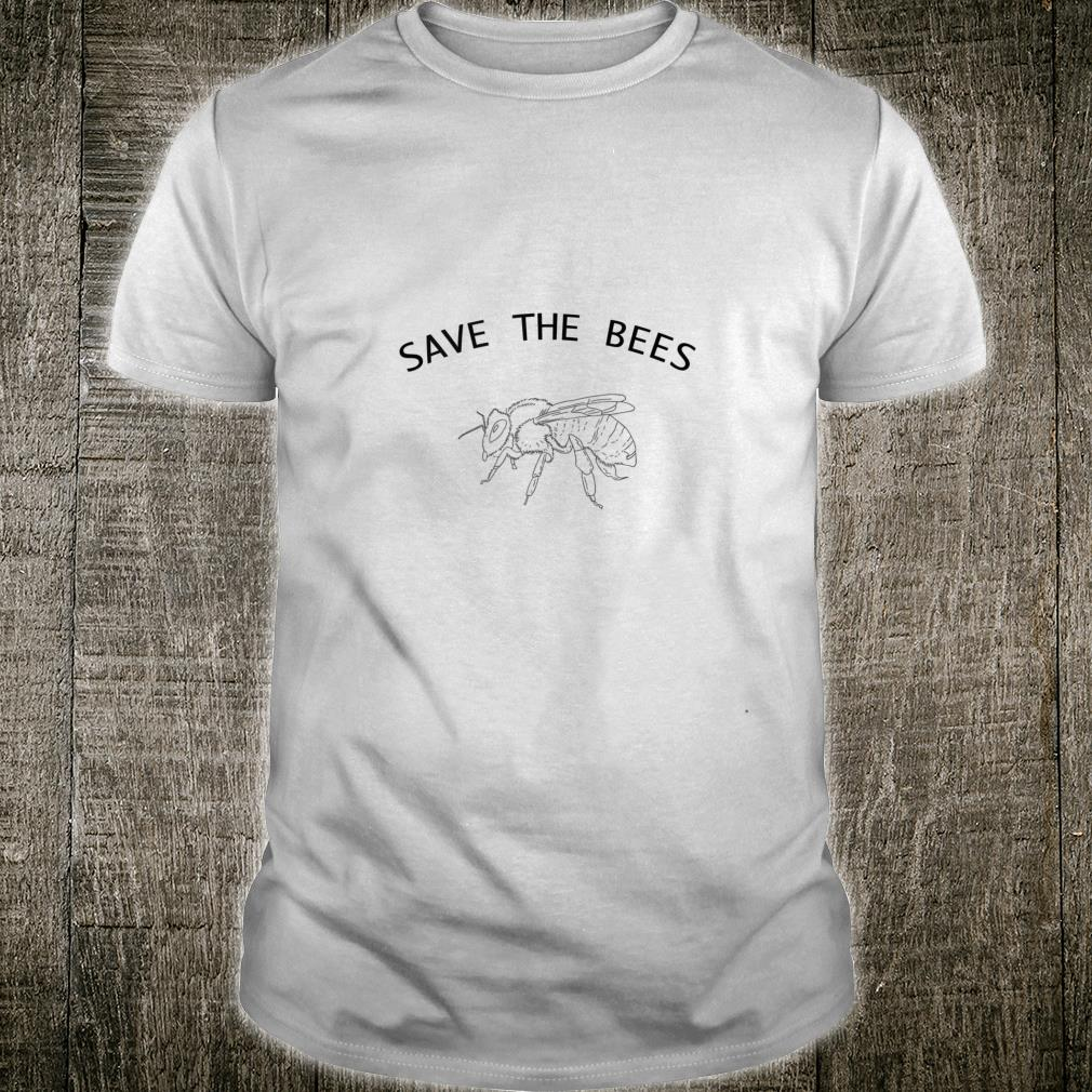 Bee Shirt Save the bees Support Your Local Honey Shirt