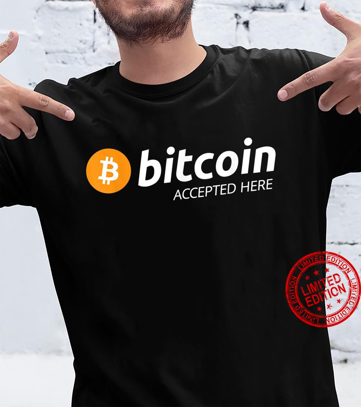Bitcoin Accepted Here Shirt Bitcoin Accepted Here Shirt