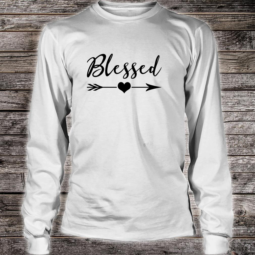 Blessed Sign Thankful Religious Blessed Shirt long sleeved