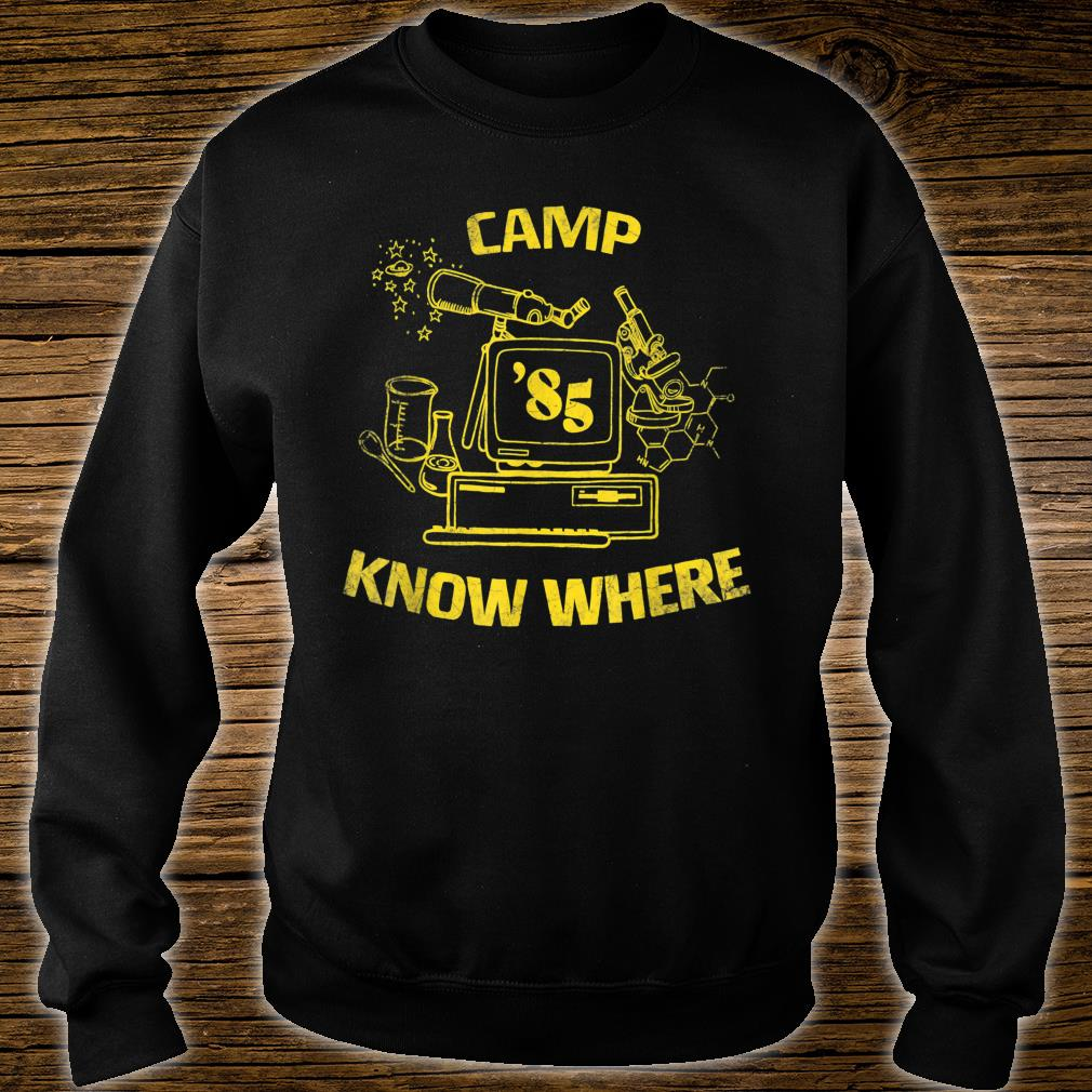 Camp Know Where 85 Shirt sweater
