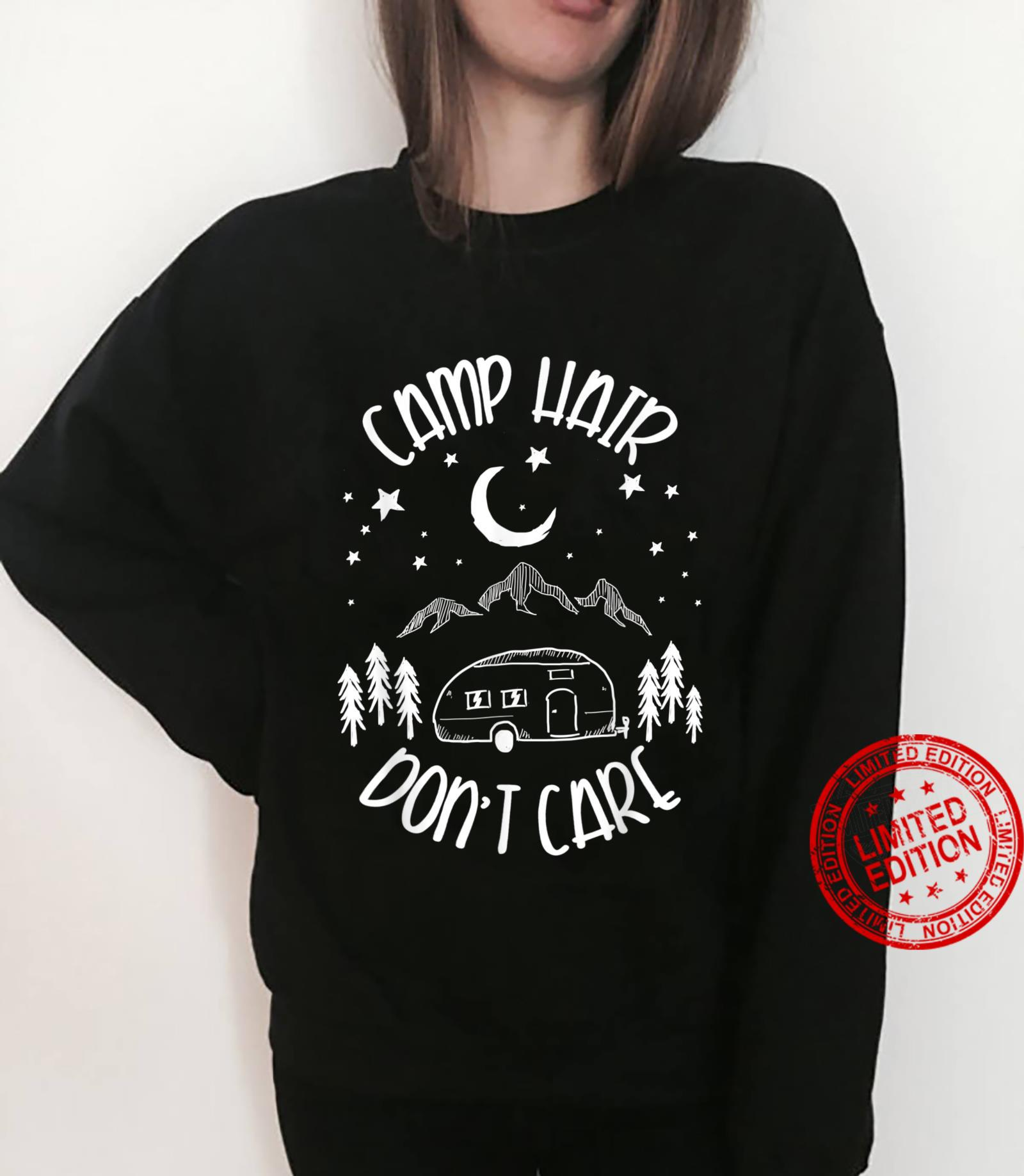 Camping Hair Don't Care Camping Life Campfire Nature Camper Shirt sweater