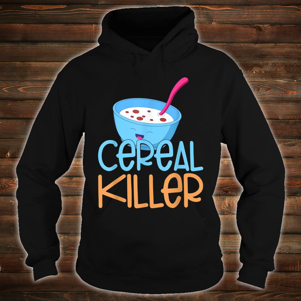 Cereal Killer Healthy Food Cereals Marshmallows Happy Face Shirt hoodie
