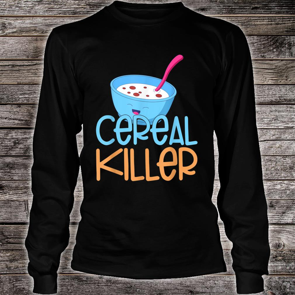 Cereal Killer Healthy Food Cereals Marshmallows Happy Face Shirt long sleeved