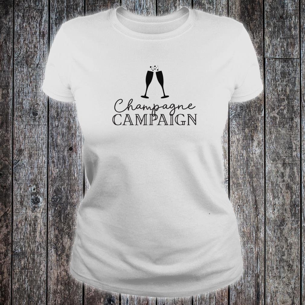 Champagne Campaign Bachelorette Party & Hen Party Shirt ladies tee