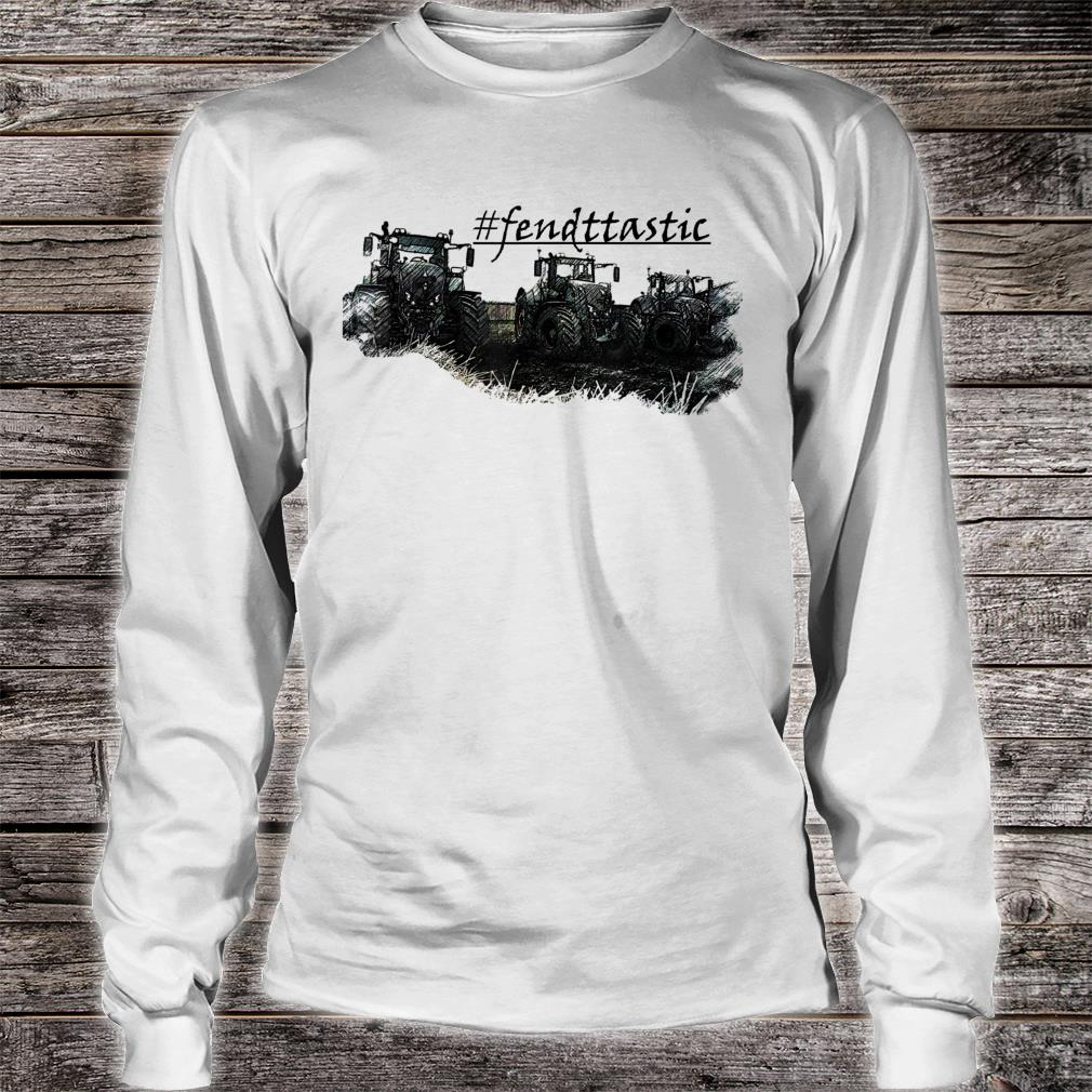 # Fendttastic farmers love to ride the tractor inthefield Shirt long sleeved