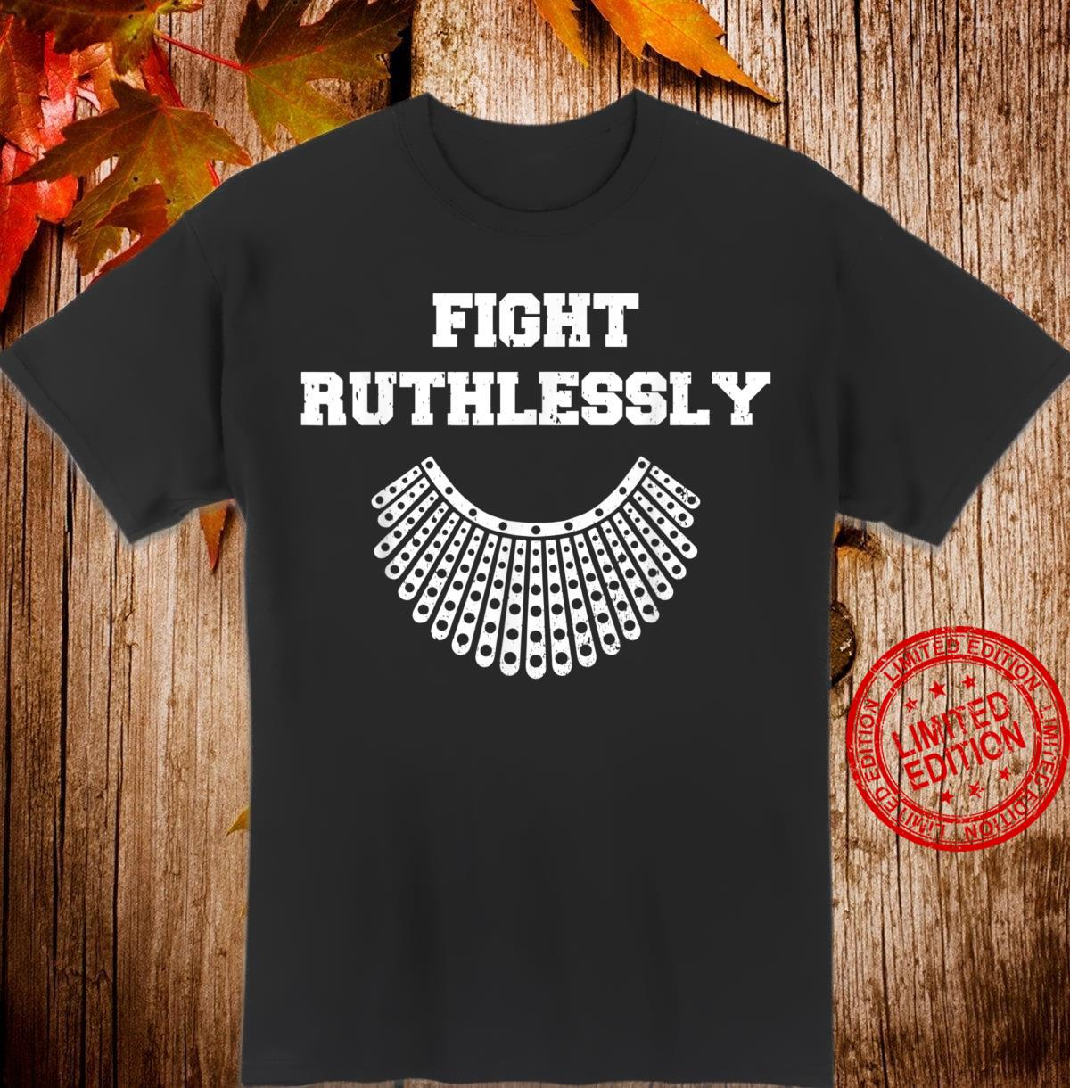 Fight Ruthlessly Ruth Collar Idea Shirt