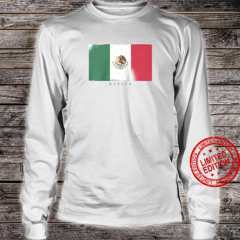 Flag of Mexico Mexican Grunge Distressed Design Shirt long sleeved