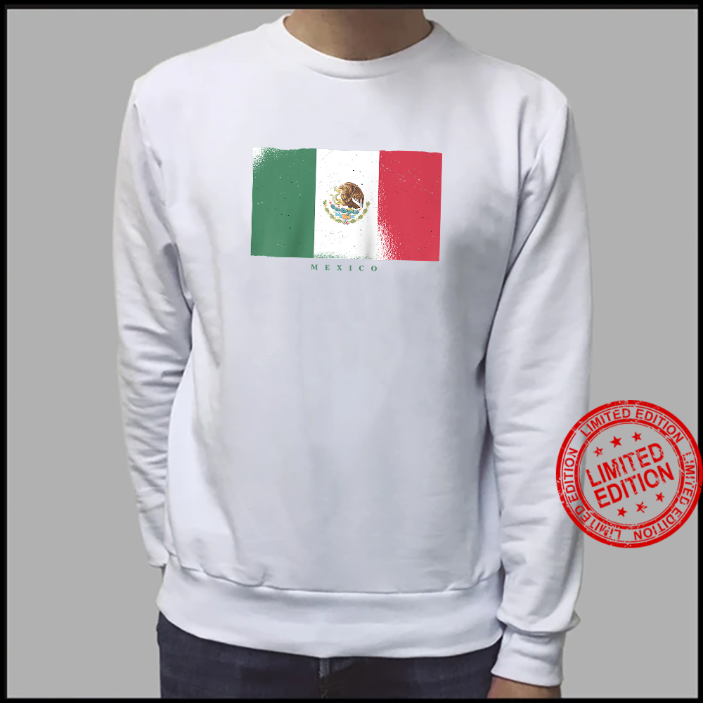 Flag of Mexico Mexican Grunge Distressed Design Shirt sweater