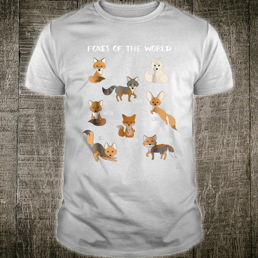 Foxes Of The World Fox Animals Educational Shirt