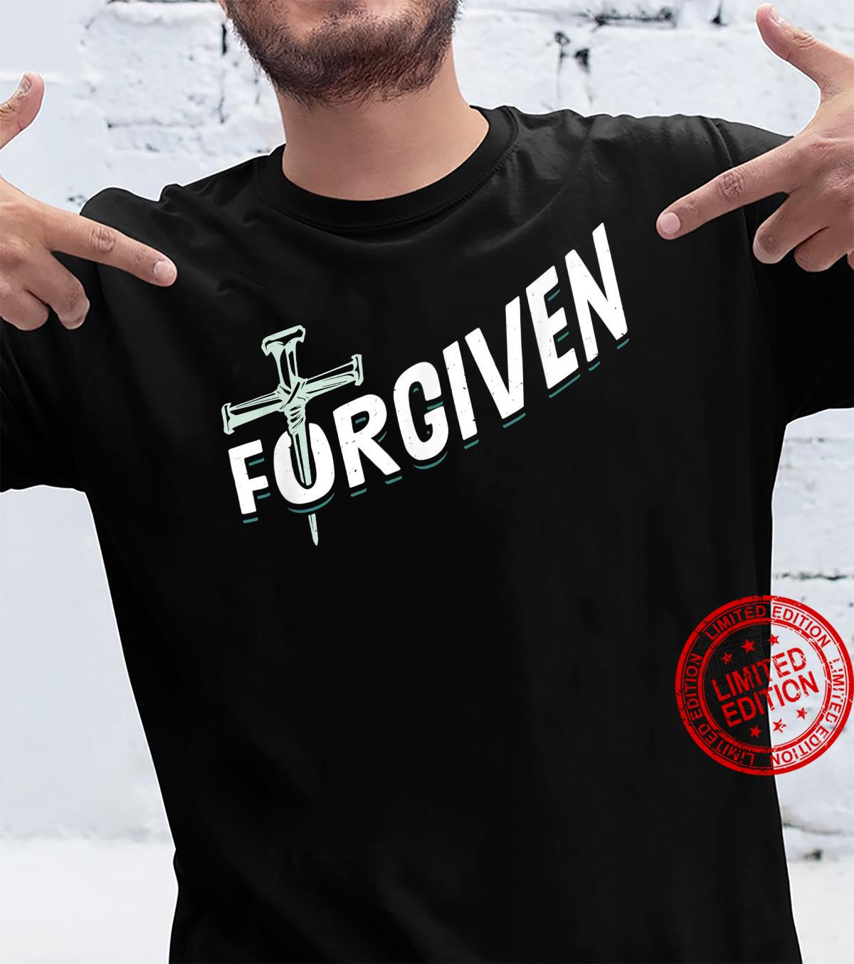 Funny Christian Design Saved and Forgiven Shirt