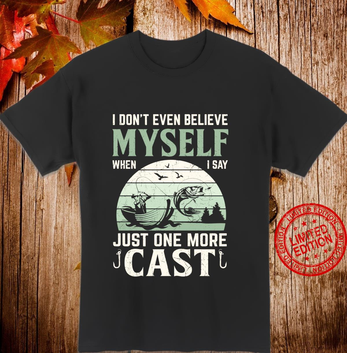 Funny Fishing Just another cast fisherman Shirt