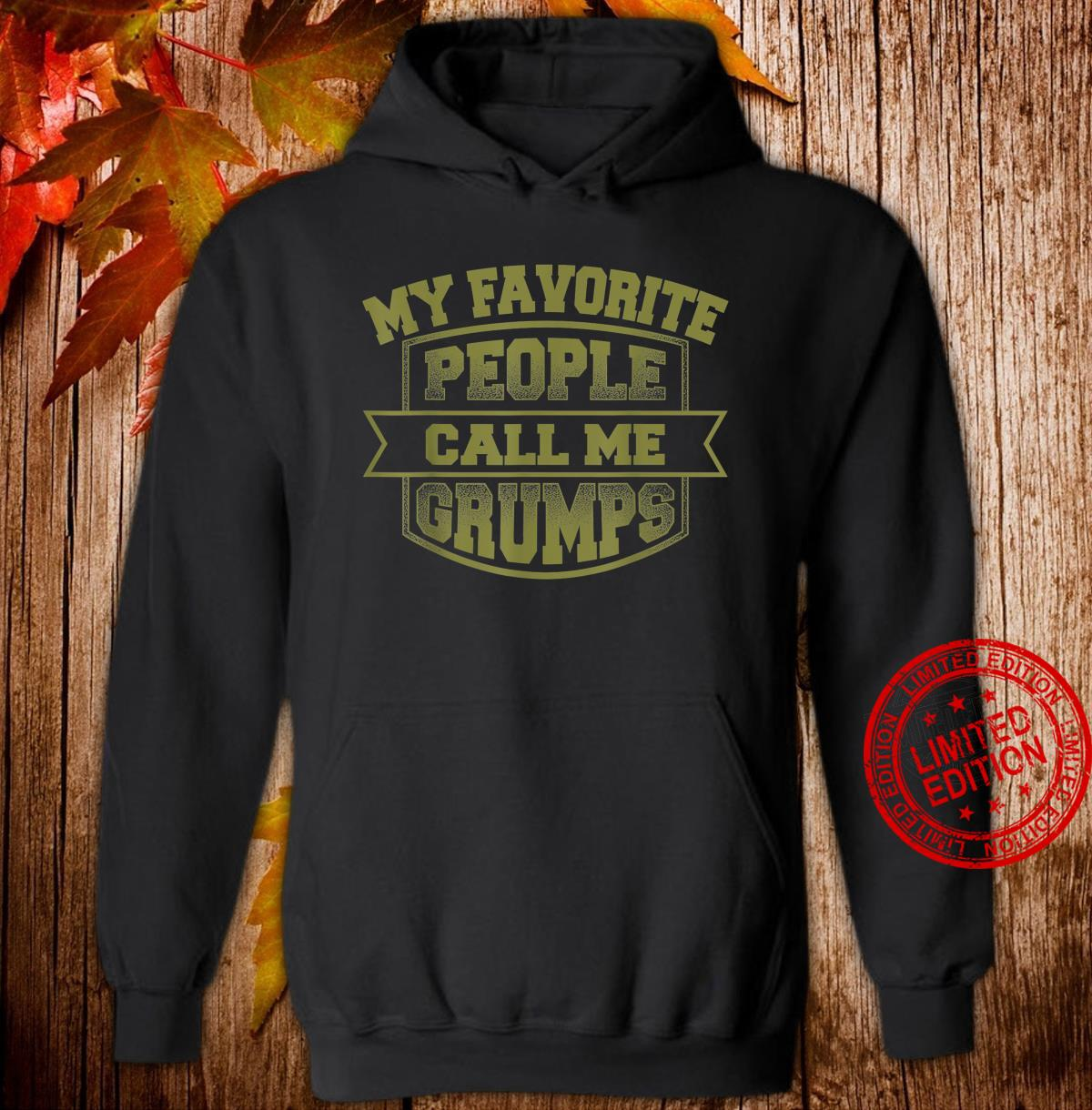 Funny Grumpy Old For Grumps Grandpa Father's Day Shirt hoodie