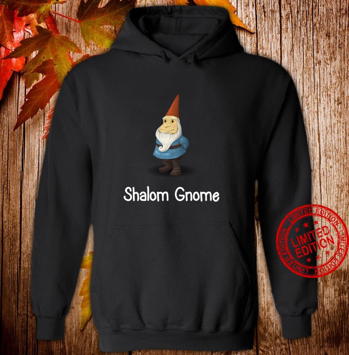 Funny Shalom Gnome Cute Gnome Shirt hoodie