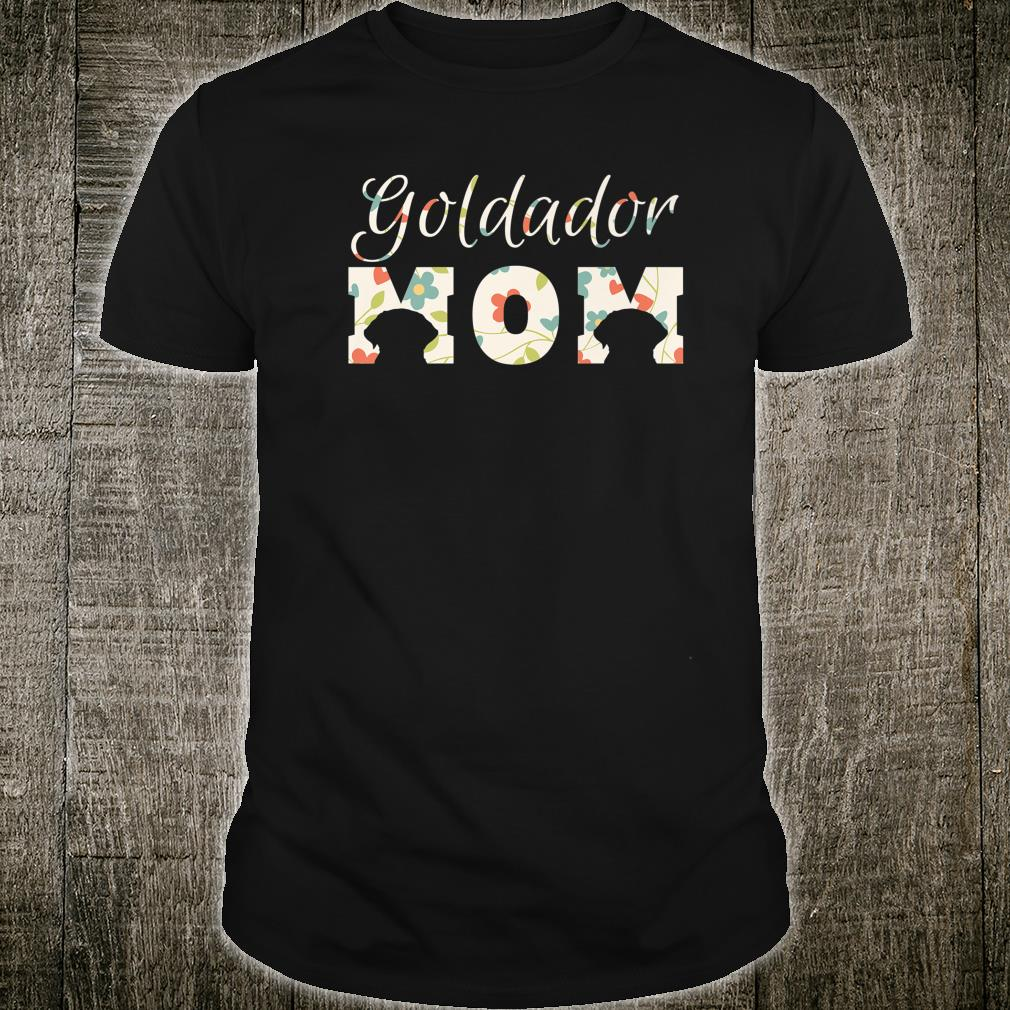 Goldador Mom Shirt and Cute Birthday Shirt