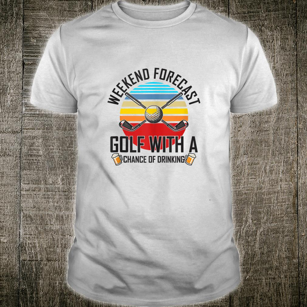Golf with a chance of drinking vintage retro gag Shirt