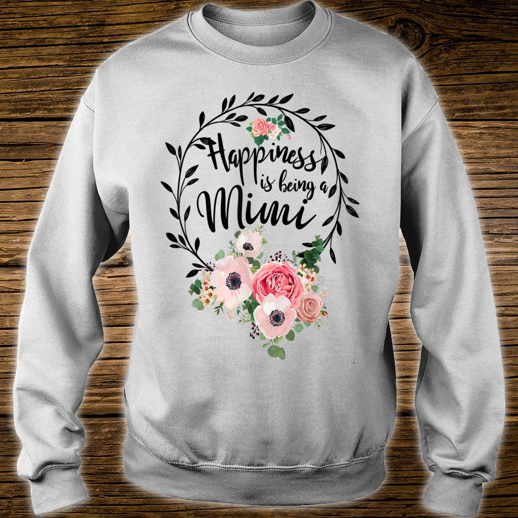 Happiness Is Being A Mimi Mother's Day Gift Shirt sweater