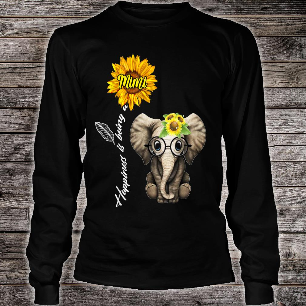 Happiness Is Being A Mimi Sunflower Elephant Shirt long sleeved