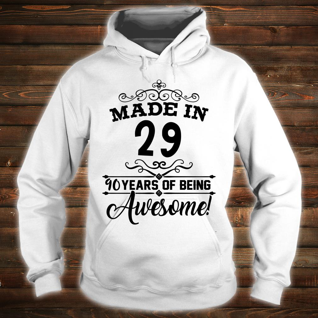 Happy 1929 it's my 90th years old birthday ideas shirt hoodie
