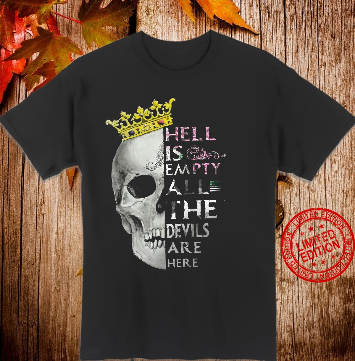 Hell Is Empty All The Devils Are Here Shirt
