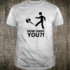 #HowDareYou How Dare You Shirt