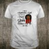 I Am A September Girl I May Not Be Perfect Shirt