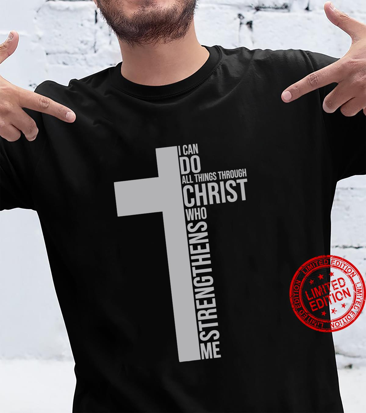 I Can Do All Things Through Christ Who Strengthens Me Cross Shirt