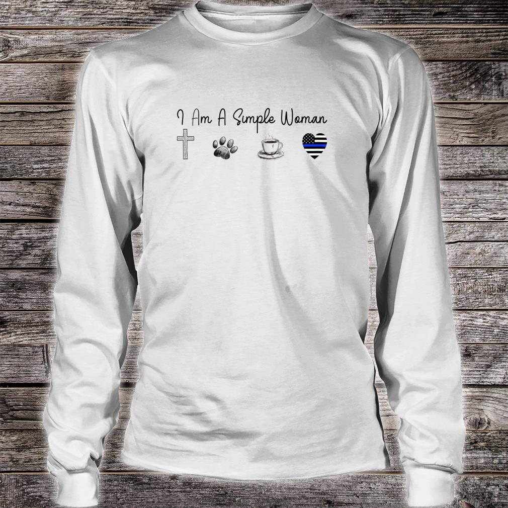 I'm A Simple Woman Love Jesus Dogs Coffee Brave Shirt long sleeved