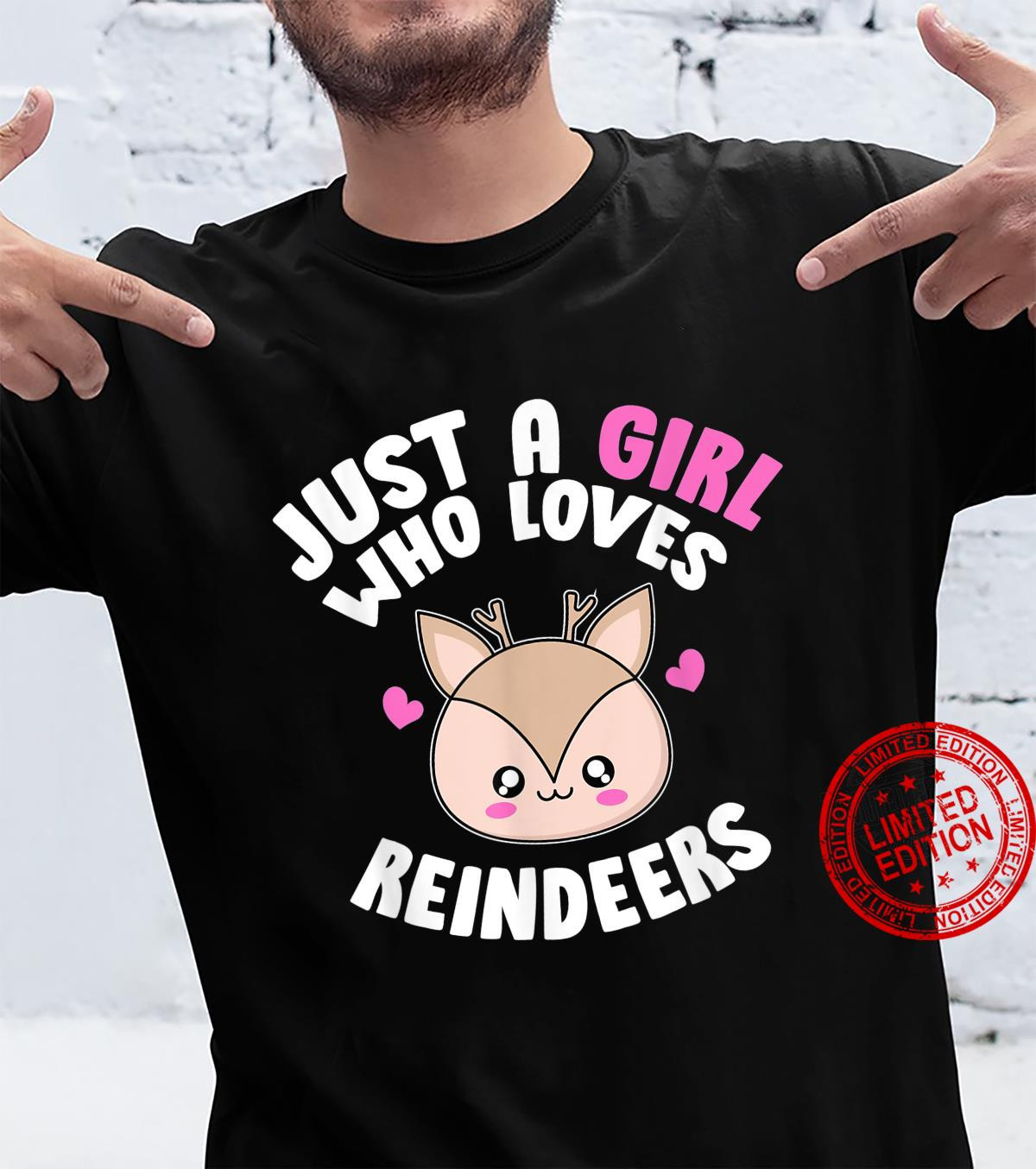 Just A Girl Who Loves Reindeers Animal Kawaii Reindeer Shirt