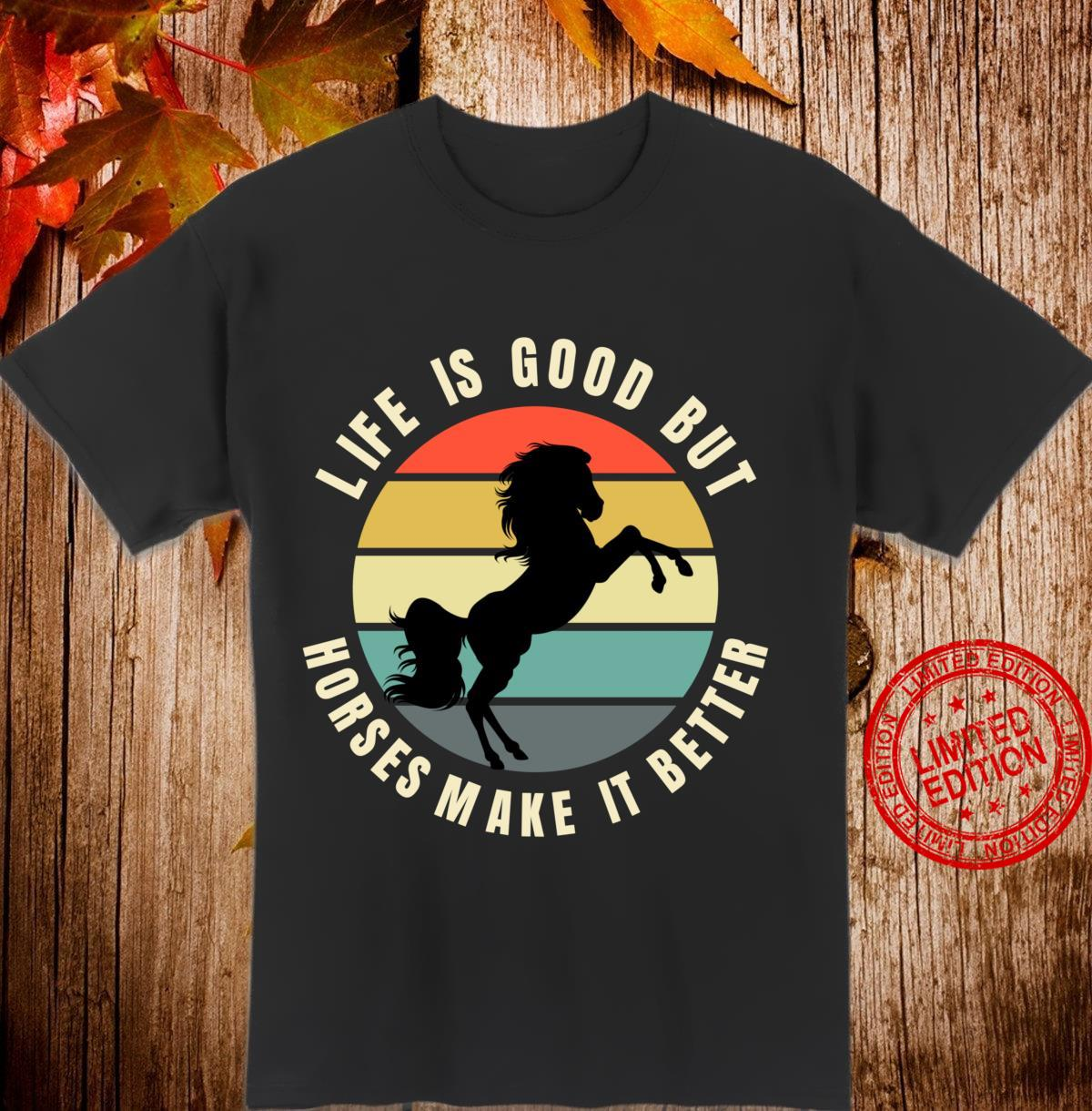 Life Is Better With A Horse Retro Sunset Horse Shirt