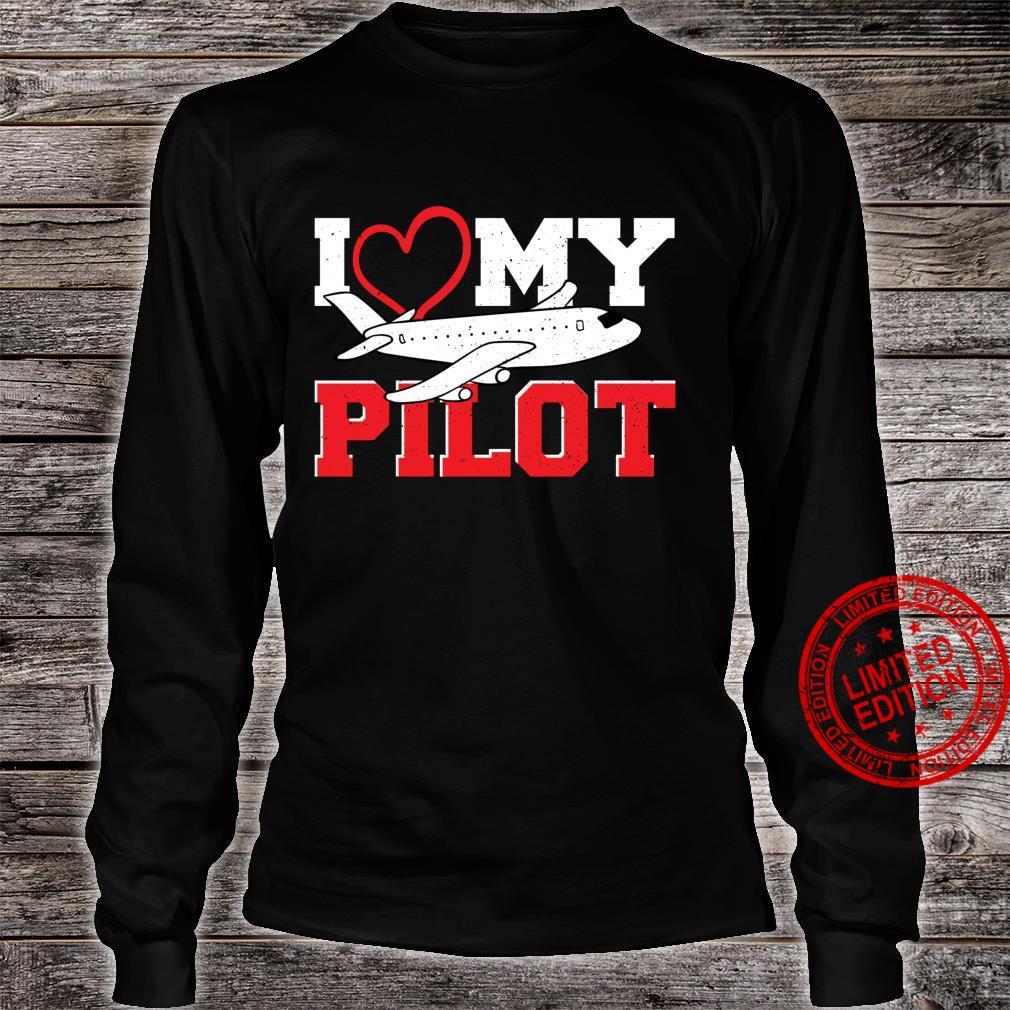 Love I Love My Pilot Pilot Shirt long sleeved
